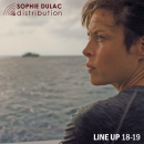 Line up Sophie Dulac Distribution 2018/2019